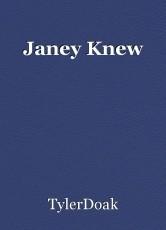 Janey Knew