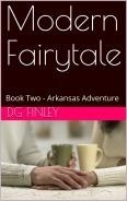 Modern Fairytale - Book Two - Arkansas Adventure