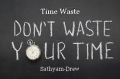 Time Waste