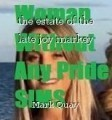 the estate of the late joy markey