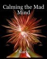 Calming the Mad Mind
