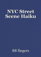 NYC Street Scene Haiku