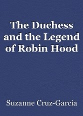 The Duchess and the Legend of Robin Hood
