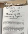 Murder on the Elementary Express