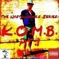 The Wastelanders Series: K.O.M.B. Pt. 1