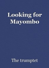 Looking for Mayombo