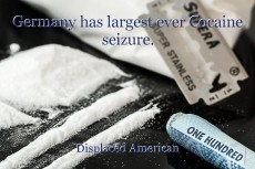 Germany has largest ever Cocaine seizure.