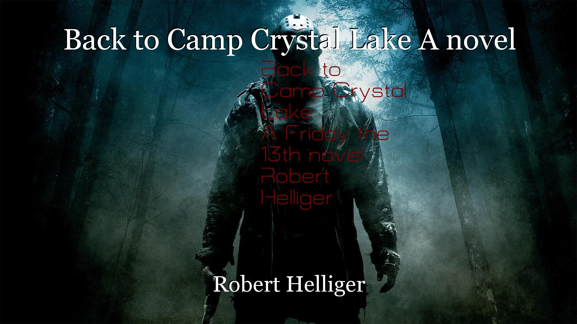 Back to Camp Crystal Lake A novel: Chapter 2, book by Robert