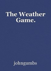 The Weather Game.