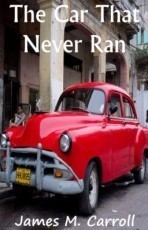 The Car That Never Ran