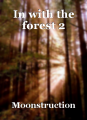 In with the forest 2