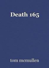 Death 165