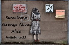 Something Strange About Alice