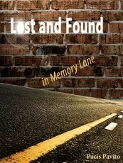 Lost and Found; in Memory Lane