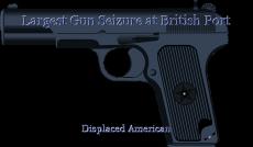 Largest Gun Seizure at British Port