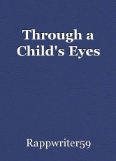 Through a Child's Eyes