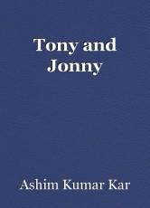 Tony and Jonny