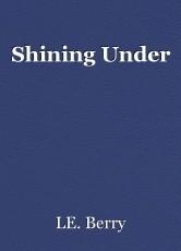 Shining Under