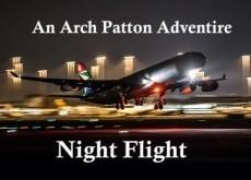 Night Flight, an Arch Patton Adventure