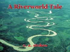 A Riverworld Tale