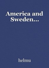 America and Sweden...