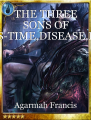 THE THREE SONS OF HADES-TIME,DISEASE,DEATH