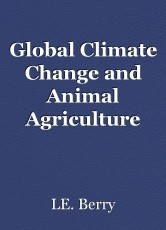 Global Climate Change and Animal Agriculture