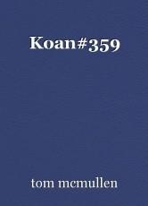 Koan#359