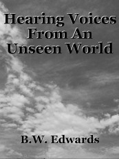 Hearing Voices From An Unseen World