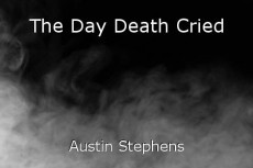 The Day Death Cried