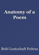 Anatomy of a Poem
