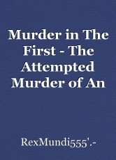Murder in The First - The Attempted Murder of An American Grammy
