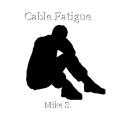 Cable Fatigue