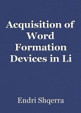 Acquisition of Word Formation Devices in Li & Le