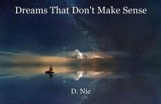 Dreams That Don't Make Sense