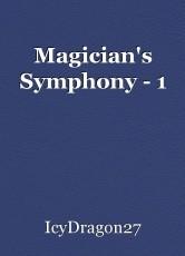 Magician's Symphony - 1