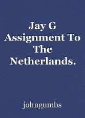 Jay G Assignment To The Netherlands.