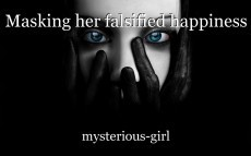 Masking her falsified happiness