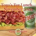 Togo's For Lunch... November 2009