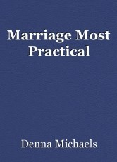 Marriage Most Practical