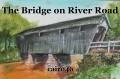 The Bridge on River Road