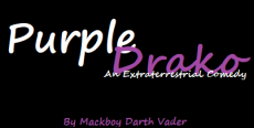 Purple Drako: An Extraterrestrial Comedy