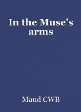 In the Muse's arms