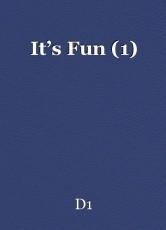 It's Fun (1)