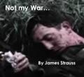 It Wasn't My War