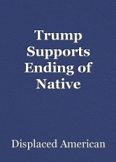 Trump Supports Ending of Native American Violence and Drug Use