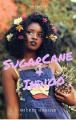 Sugarcane and Indigo