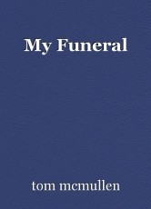 My Funeral