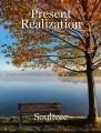 Present Realization