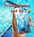 Trickle-Down and Up